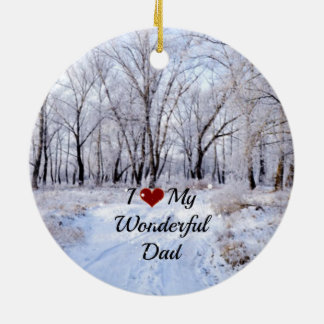 I Love My Wonderful Dad - Snowy Winter Day Double-Sided Ceramic Round Christmas Ornament