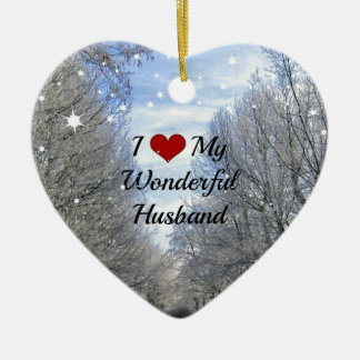 I Love My Wonderful Husband - Snowy Winter Day Ceramic Ornament
