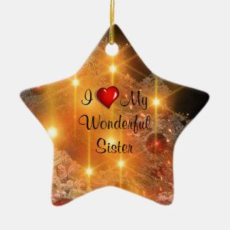 I Love My Wonderful Sister Double-Sided Star Ceramic Christmas Ornament