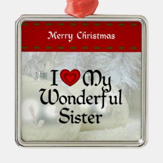 I Love My Wonderful Sister, White Christmas Metal Ornament