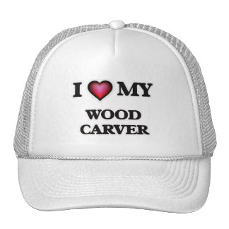 I love my Wood Carver Trucker Hat