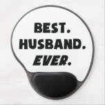 I Love My Worlds Best Husband Ever Gel Mouse Pad