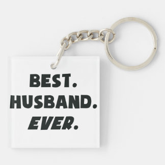 I Love My Worlds Best Husband Ever Keychain