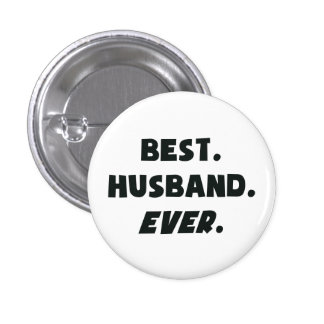 I Love My Worlds Best Husband Ever Pinback Button