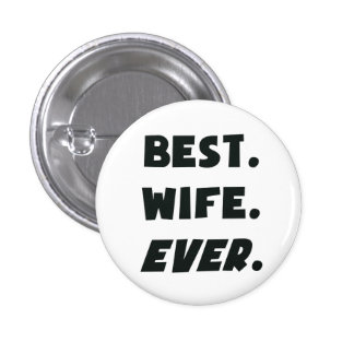 I Love My Worlds Best Wife Ever Pins