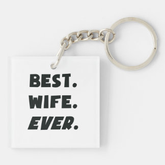 I Love My Worlds Best Wife Ever Keychain