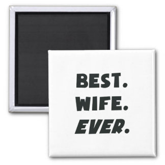 I Love My Worlds Best Wife Ever 2 Inch Square Magnet
