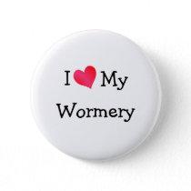 I Love My Wormery Button