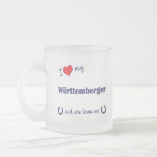 I Love My Wurttemberger (Female Horse) Frosted Glass Coffee Mug
