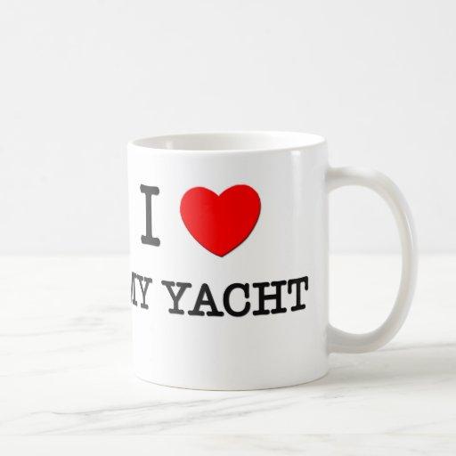 I Love My Yacht Coffee Mugs