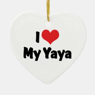 I Love My Yaya Ornament