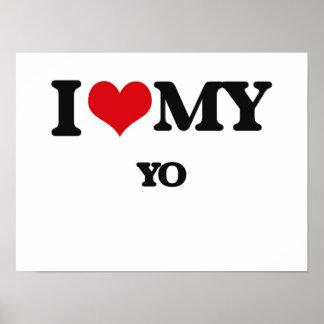 I Love My YO Poster