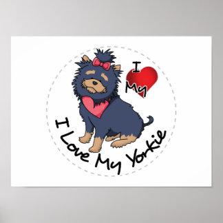 I Love My Yorkie Dog Poster