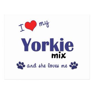 I Love My Yorkie Mix (Female Dog) Postcard