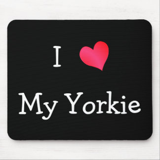 I Love My Yorkie Mouse Pad