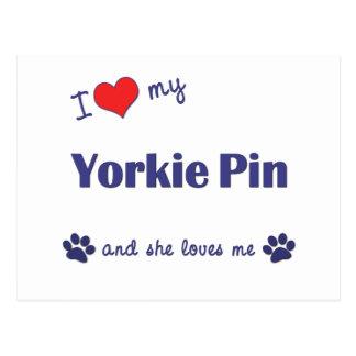 I Love My Yorkie Pin (Female Dog) Postcard