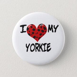I Love My Yorkie Pinback Button