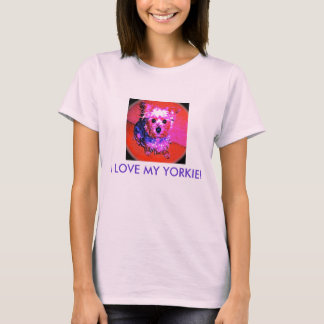 I LOVE MY YORKIE! (pink & blue series) T-Shirt