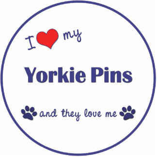 I Love My Yorkie Pins (Multiple Dogs) Cut Out