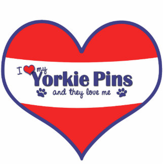 I Love My Yorkie Pins (Multiple Dogs) Cut Outs