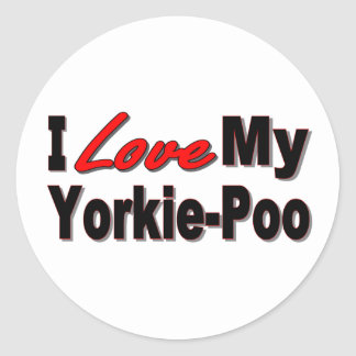 I Love My Yorkie-Poo Dog Gifts and Apparel Classic Round Sticker