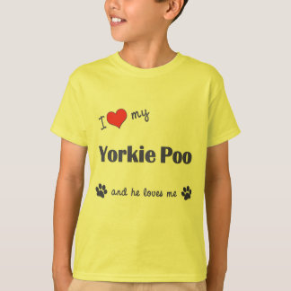 I Love My Yorkie Poo (Male Dog) T-Shirt