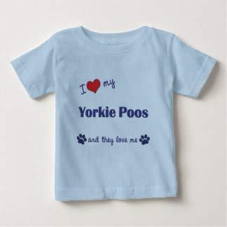 I Love My Yorkie Poos (Multiple Dogs) Baby T-Shirt