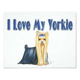 I Love My Yorkie Yorkshire Terrier Invitations