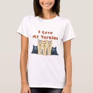 I LOVE MY YORKIES THREE YORKSHIRE TERRIERS T-Shirt