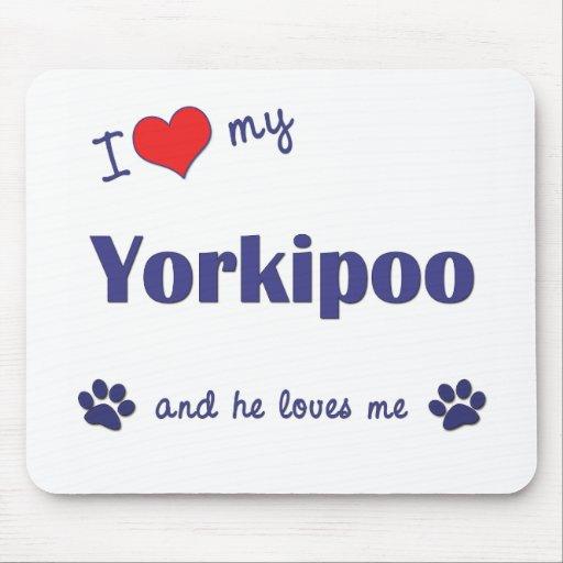 I Love My Yorkipoo (Male Dog) Mouse Pad