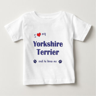 I Love My Yorkshire Terrier (Male Dog) Baby T-Shirt