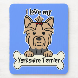 I Love My Yorkshire Terrier Mouse Pad