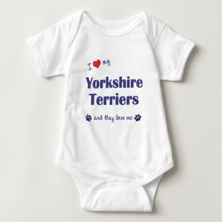 I Love My Yorkshire Terriers (Multiple Dogs) Baby Bodysuit