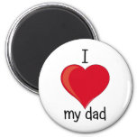I love my you give magnets