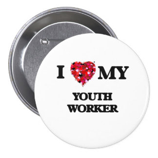 I love my Youth Worker 3 Inch Round Button