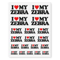 I LOVE MY ZEBRA TEMPORARY TATTOOS
