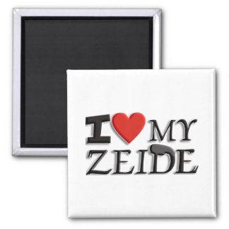 I love my Zeide Magnet