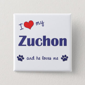 I Love My Zuchon (Male Dog) Pinback Button