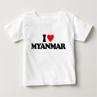 I LOVE MYANMAR BABY T-Shirt