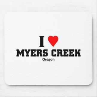 I love Myers Creek Mousepads