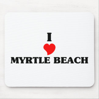 I love Myrtle Beach Mouse Pad