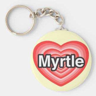 I love Myrtle. I love you Myrtle. Heart Keychain