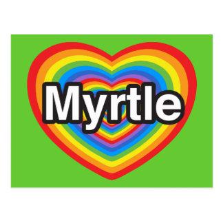 I love Myrtle. I love you Myrtle. Heart Postcard