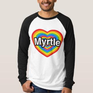 I love Myrtle. I love you Myrtle. Heart T-Shirt