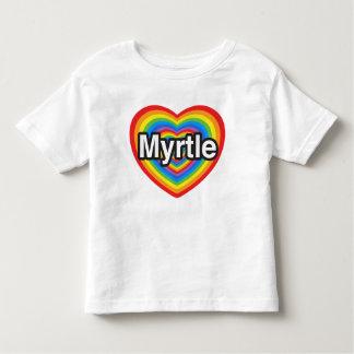 I love Myrtle. I love you Myrtle. Heart Toddler T-shirt