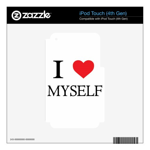 I love Myself Skin For iPod Touch 4G