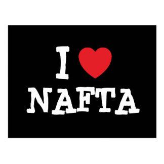 I love NAFTA heart custom personalized Postcard