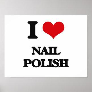 I Love Nail Polish Poster