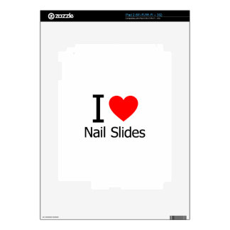I Love Nail Slides Decals For iPad 2