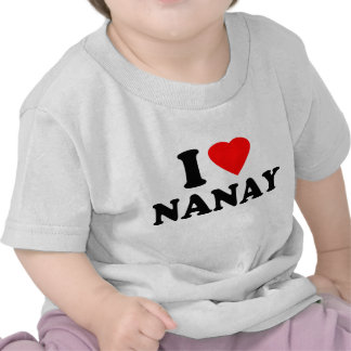 I Love Nanay Tee Shirts